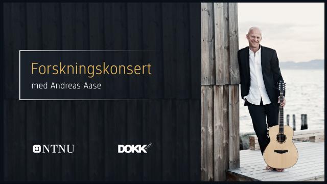 Forskningskonsert med Andreas Aase